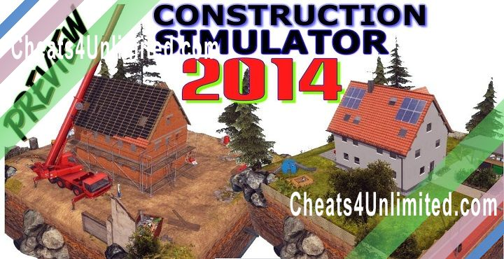 Construction Simulator 2014 Hack Money