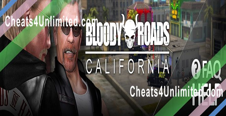Bloody Roads, California Hack Coins